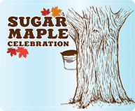 Sugar Maple Celebration (Mid-March)